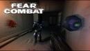 F.E.A.R. Combat - Feel Invincible