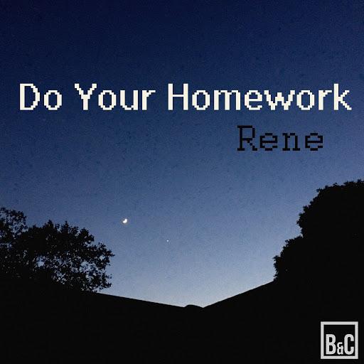 Rene альбом Do Your Homework