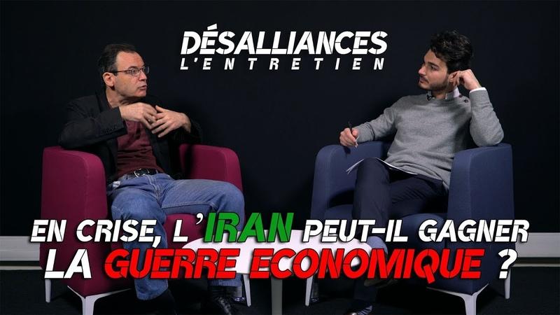 En crise l'Iran peut il gagner la guerre économique Avec Thierry Coville