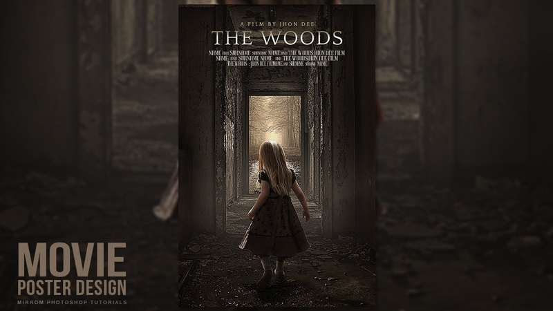 Creating a Movie Poster in Photoshop CC The Woods