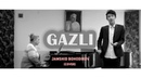 Jamshid Bohodirov - GAZLI (Cover) | by I.Akbarov