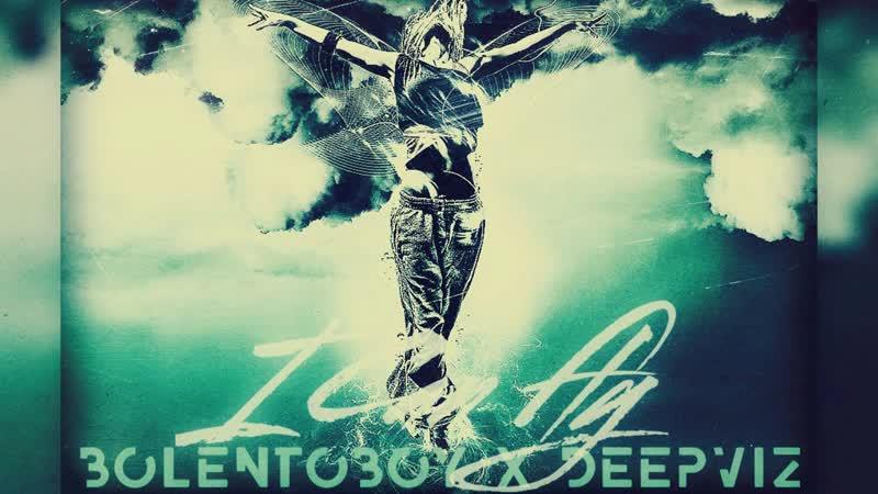 BoleNToboY feat. deepviz - I Can Fly (Official Audio 2018)