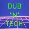 DUB'N'TECH - BESEDKA - 21.04
