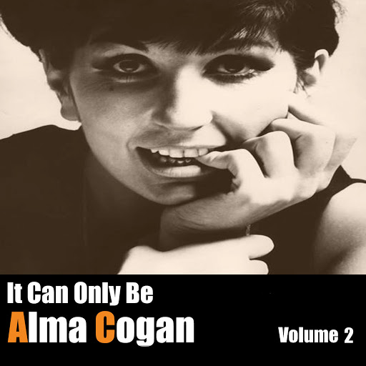 Alma Cogan альбом It Can Only Be Alma Cogan, Vol. 2
