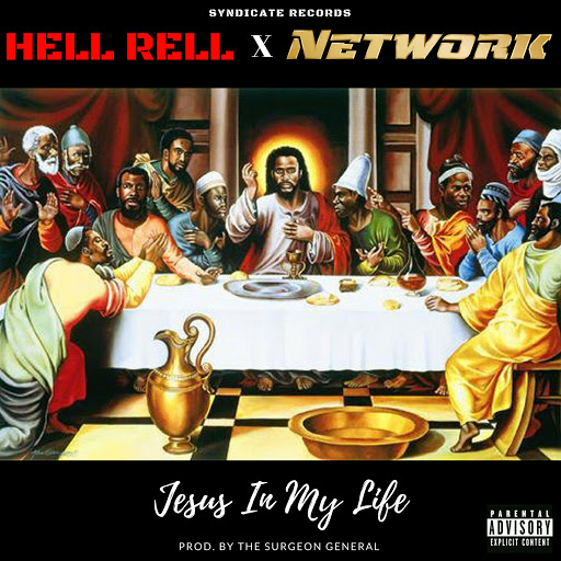 Network альбом Jesus in My Life (feat. Hell Rell)