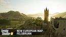 Farming Simulator 19: новая европейская карта Felsbrunn