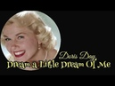 Dream A Little Dream Of Me, Doris Day, With Lyrics