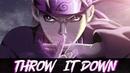 「AMV」Anime Mix Throw It down