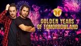 Dimitri Vegas &amp Like Mike - Golden Years Of Tomorrowland Mix