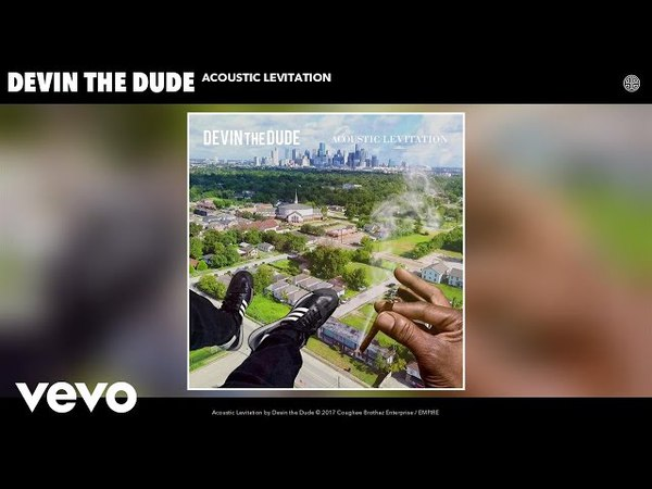 Devin the Dude Acoustic Levitation Audio
