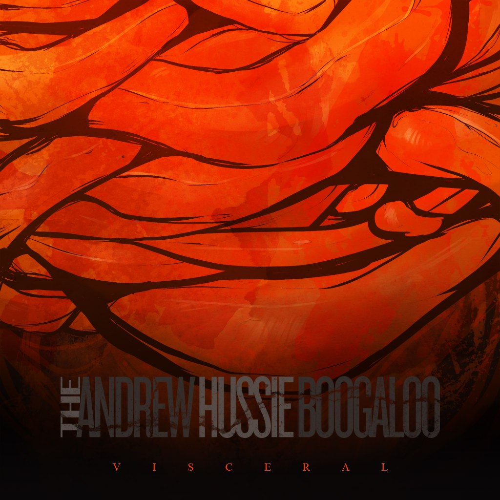 The Andrew Hussie Boogaloo - Visceral (2012)