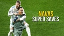 Keylor Navas - Super Saves ● Impossible Saves Show HD