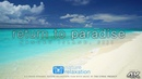 2 HOURS ON THE MOST BEAUTIFUL ISLAND EVER in 4K Music Return to Paradise by Nature Relaxation™