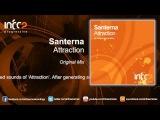 Santerna - Attraction (Original Mix) InfraProgressive 28.07.2014