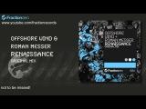 Offshore Wind &amp Roman Messer - Renaissance Fraction Zero