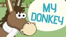 My donkey | Nursery Rhymes | Toobys