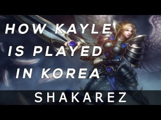Scout Report: How Kayle is played in High ELO Korean Solo Queue