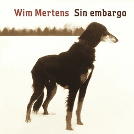 Wim Mertens альбом Sin Embargo