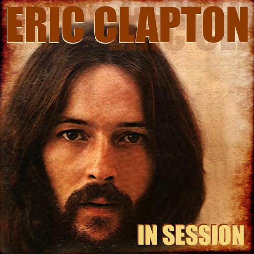 Eric Clapton альбом Eric Clapton in Session