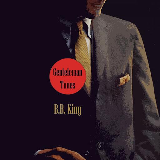 B.B. King альбом Gentleman Tunes