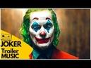JOKER (2019) - Trailer Music Version | Joaquin Phoenix, DC Soundtrack