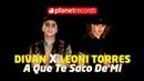 DIVAN ❌ LEONI TORRES - A Que Te Saco De Mi Official Video by Charles Cabrera Reggaeton 2019