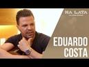 NALATA com EDUARDO COSTA