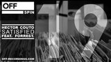 Hector Couto feat. Forrest - Satisfied - OFFSPIN019