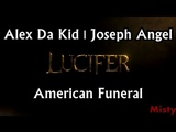 Alex Da Kid Joseph Angel - American Funeral Lyrics