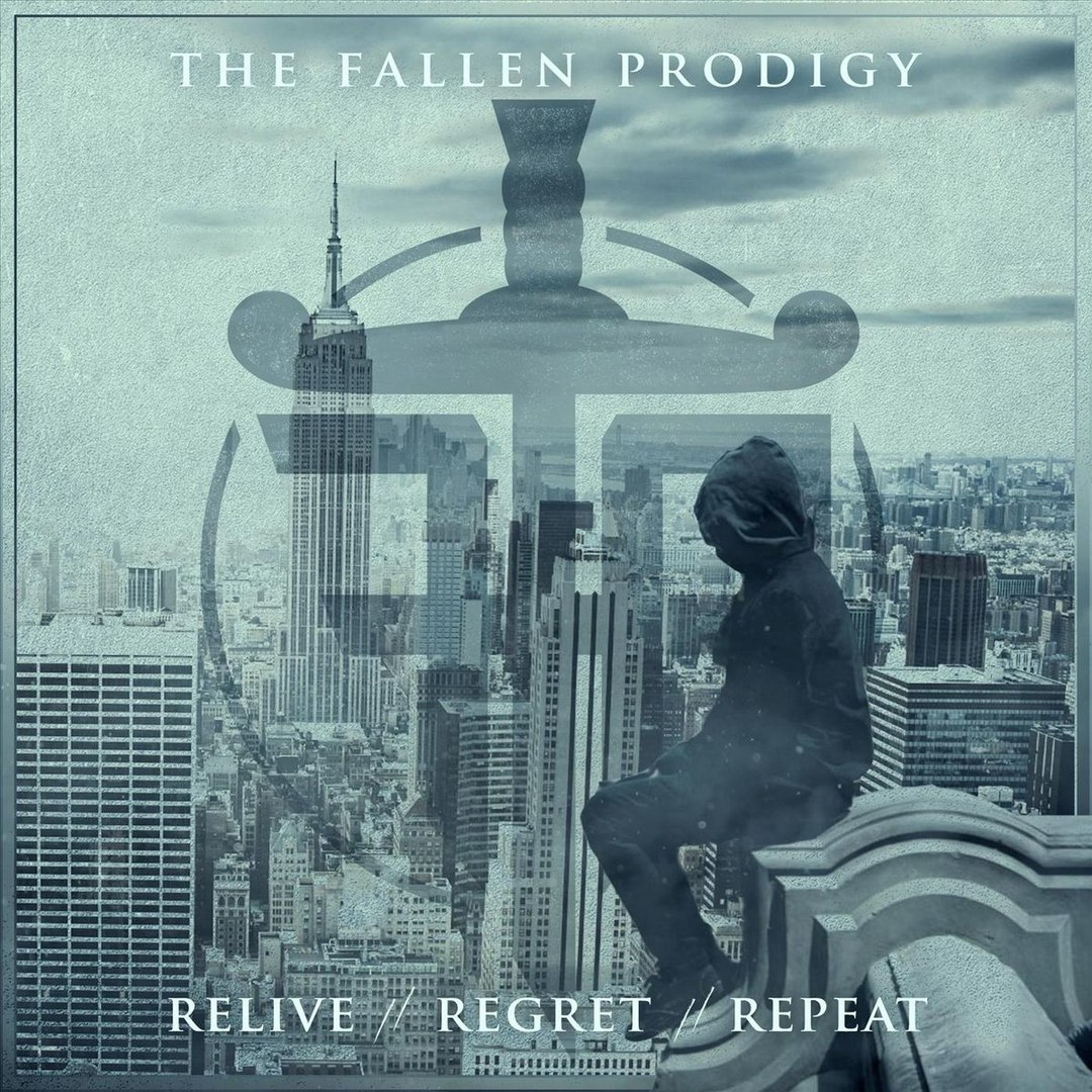 The Fallen Prodigy - Relive // Regret // Repeat (2018)