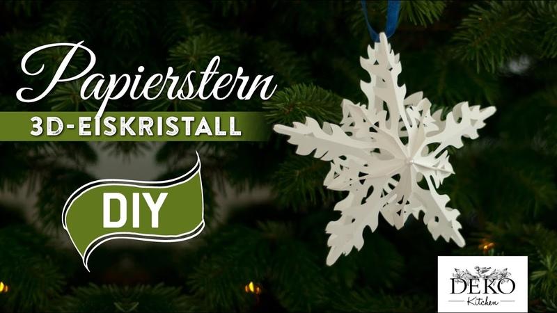 Sterne basteln 3D Eiskristall-Weihnachtsstern - How-to | Deko Kitchen