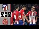 Atletico Madrid vs Girona 3-3 Resumen Highlights 16/01/2019