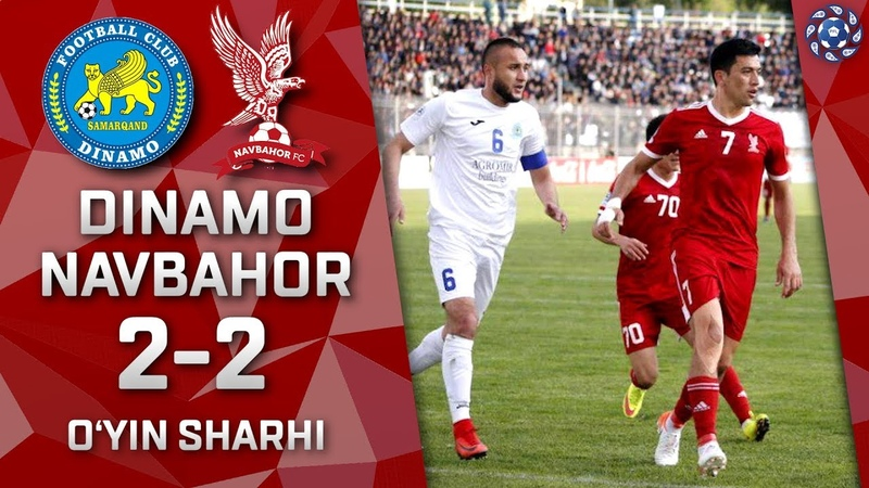 Dinamo - Navbahor - 2:2 | O'yin sharhi | Superliga 6-tur (26.04.2019)