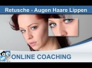 Beauty Retusche 04 - Harre/Lippen/Augen belichten - Mac Media Design (Tutorial, Photoshop, Deutsch)