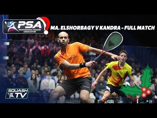 Squash Christmas Cracker - Ma. ElShorbagy v Kandra - Full Match - British Open 2018