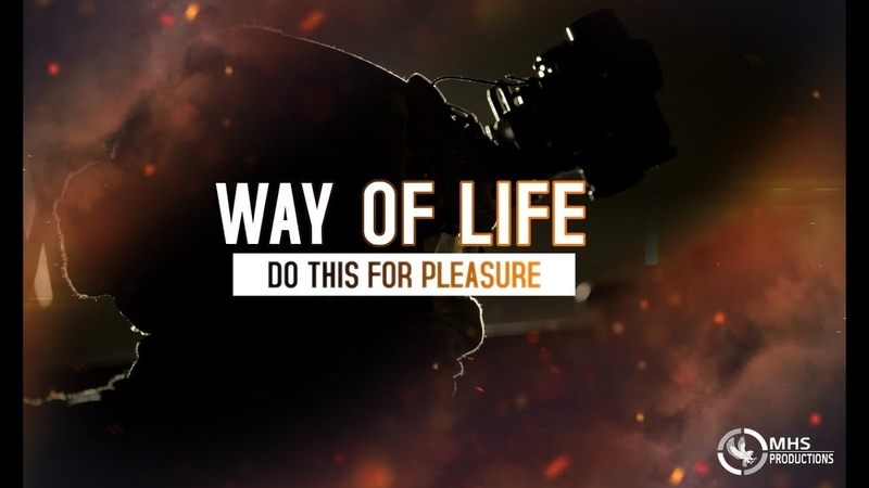 Way Of Life Do This For Pleasure