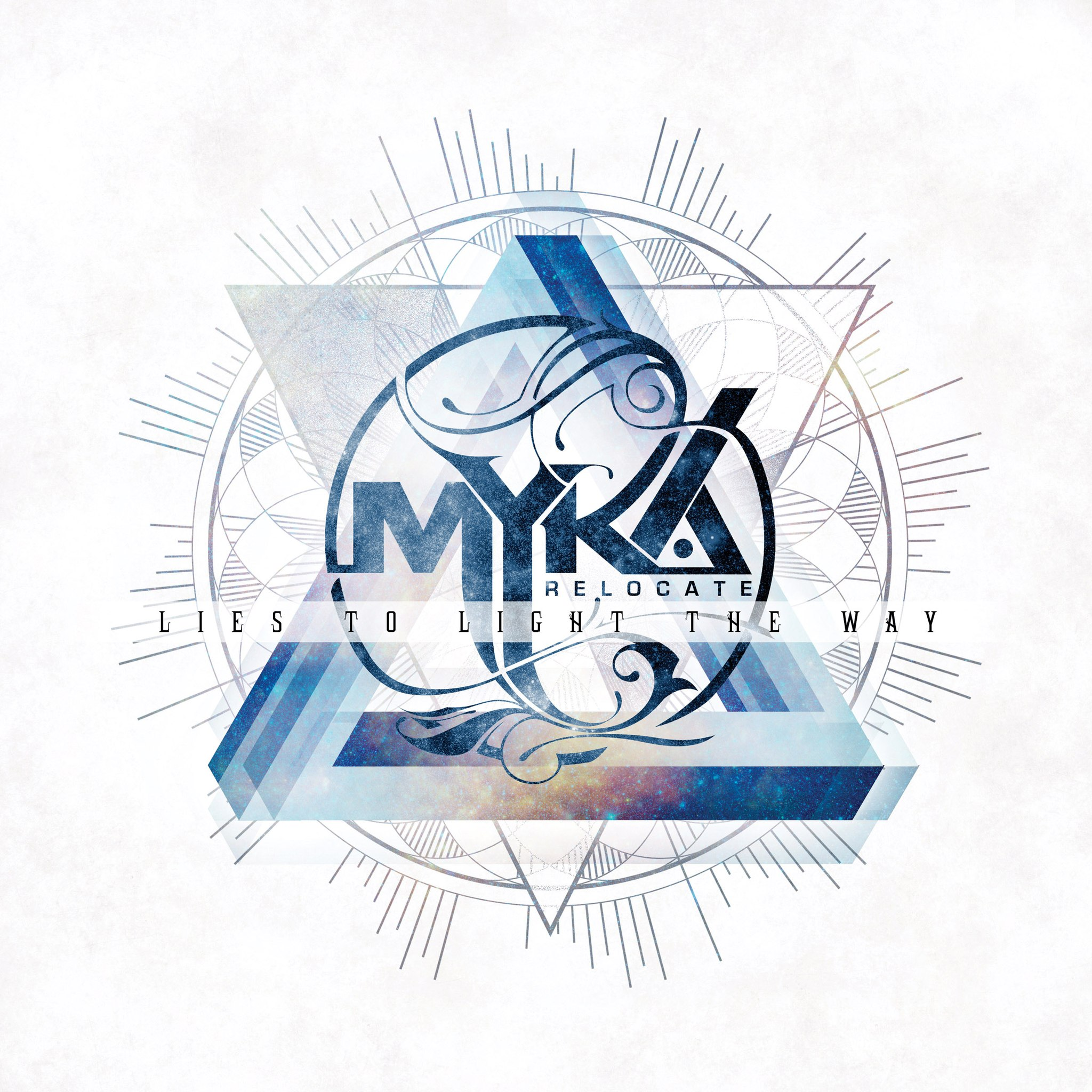 Myka, Relocate - Lies To Light the Way (2013)