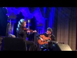 Martin Hayes and Dennis Cahill - Temple Bar TradFest 2013