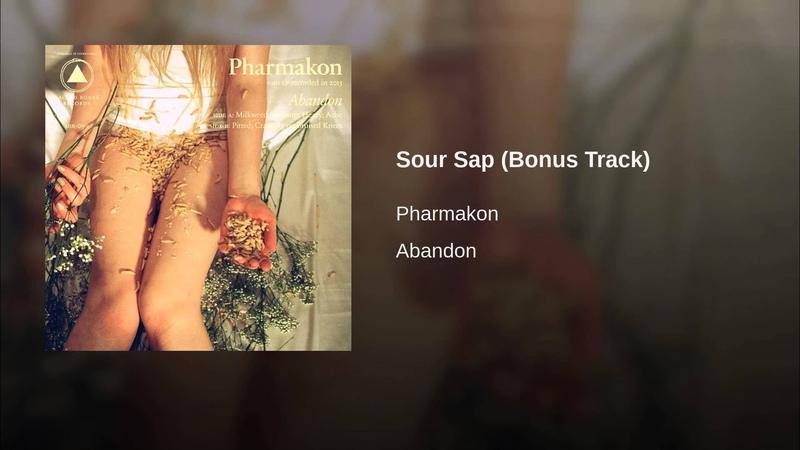 Sour Sap (Bonus Track)
