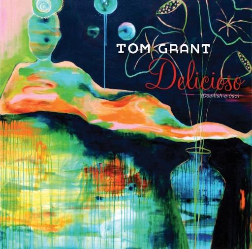Tom Grant альбом Delicioso