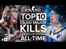 [theScore esports] The Top 10 CS:GO Major Kills of All-Time