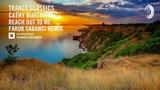 VOCAL TRANCE CLASSICS Cathy burton - Reach Out To Me (Faruk Sabanci Remix)