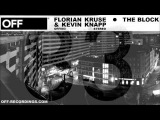 Florian Kruse &amp Kevin Knapp - The Block - OFF083