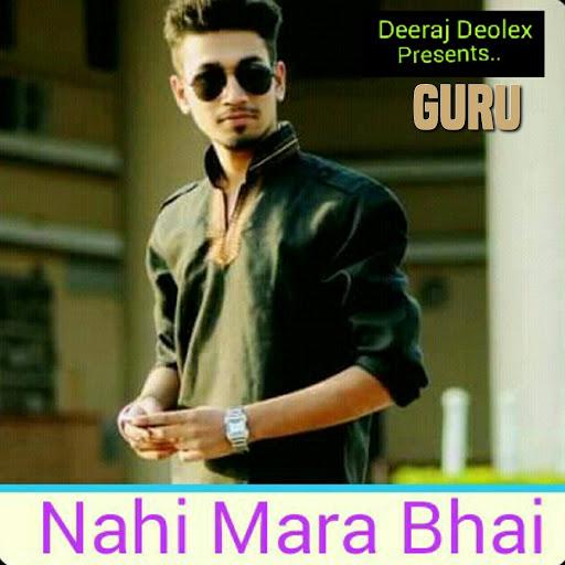 Guru альбом Nahi Mere Bhai (feat. Maharaj)