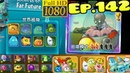 Plants vs Zombies 2 China Game progress after Far Future Plants Costumes PvP Ep 142