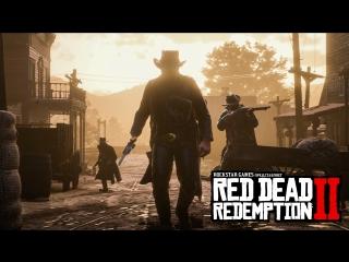Red Dead Redemption 2: официальный геймплейный трейлер
