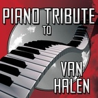 Piano Tribute Players альбом Piano Tribute to Van Halen