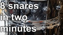 Snare Drum Shootout 8 Snares in Two Minutes