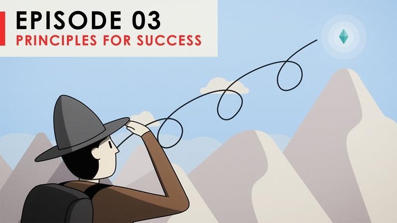 "Principles for Success ""The Five Step Process"" | Episode 3"