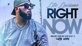 Lito Luciano - Right Now (Official Music Video)